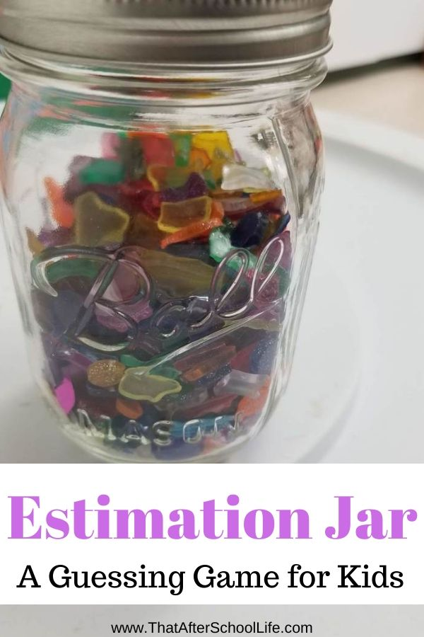 Estimation Jar Ideas That Will Get Kids Thinking That After School Life